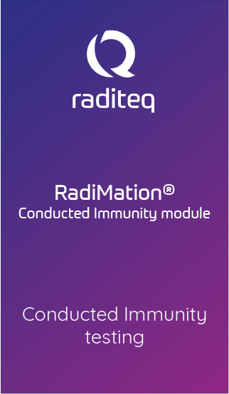 RadiMation® Conducted Immunity