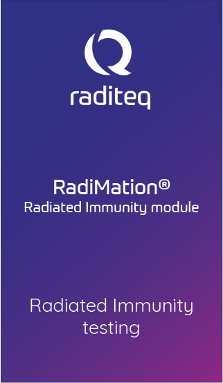 RadiMation® Radiated Immunity